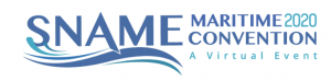 SNAME Maritime Convention 2020 A Virtual Event